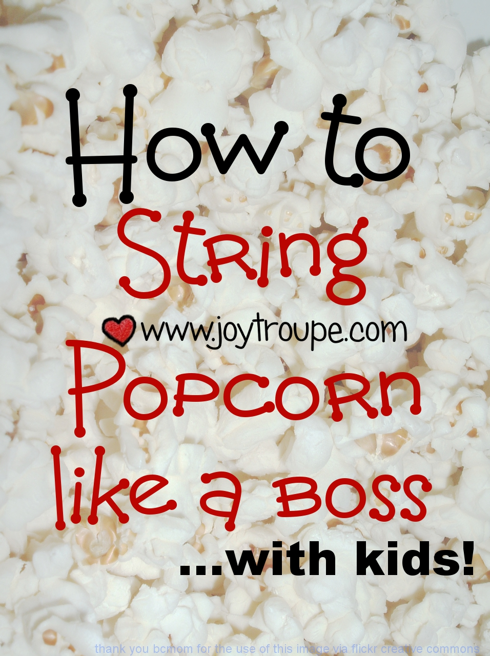 how to string popcorn with kids pin Joy Makin Mamas