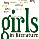 Your favorite smart, strong, brave, funny, audacious, awesome girls in literature