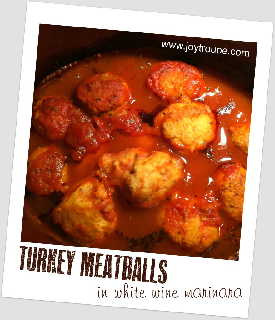 Crockpot Turkey Meatballs in White Wine Marinara