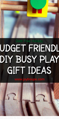 Debt Free Holiday: Busy Play ideas to make