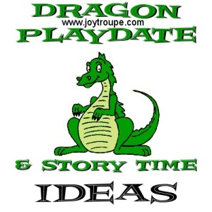 Dragon Playdate and Story Time Ideas