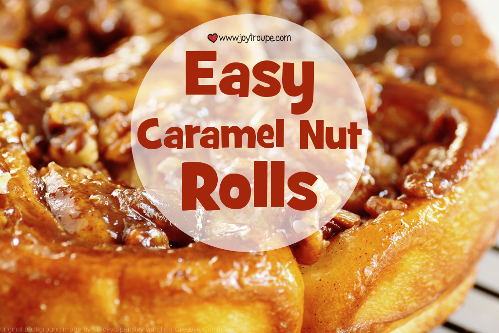 caramel nut rolls recipe