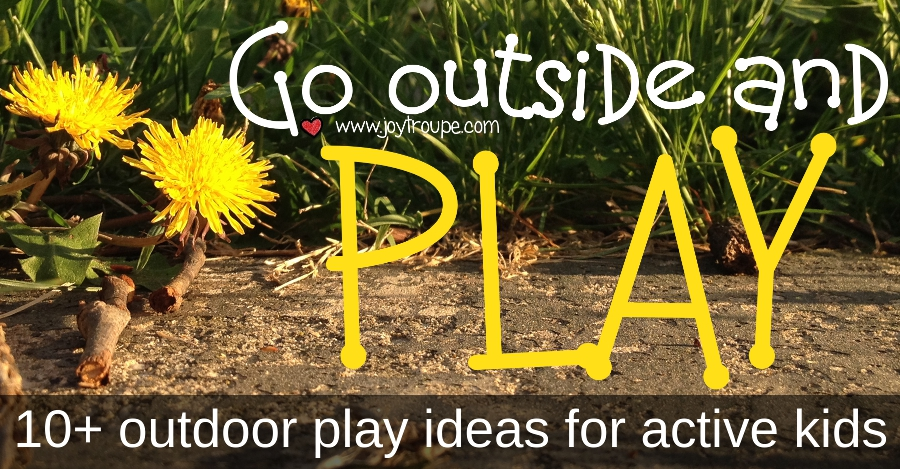 outdoor play ideas for active kids
