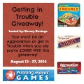 Winning-Moves-Getting-in-Trouble-Giveaway-August-13-27