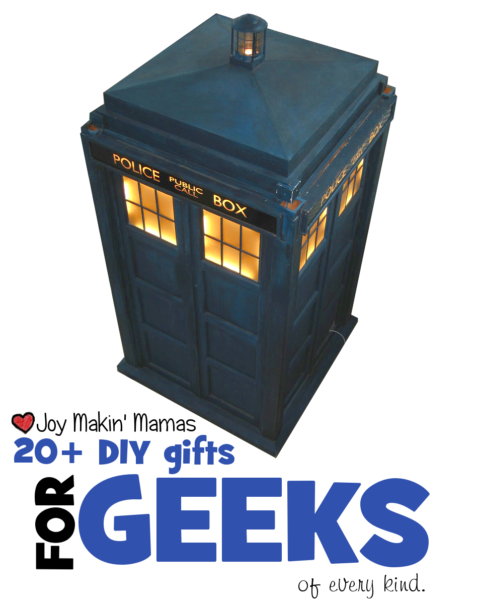 20+ DIY gifts for geeks of all kinds Joy Makin Mamas