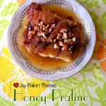 honey praline bread pudding recipe Joy Makin Mamas