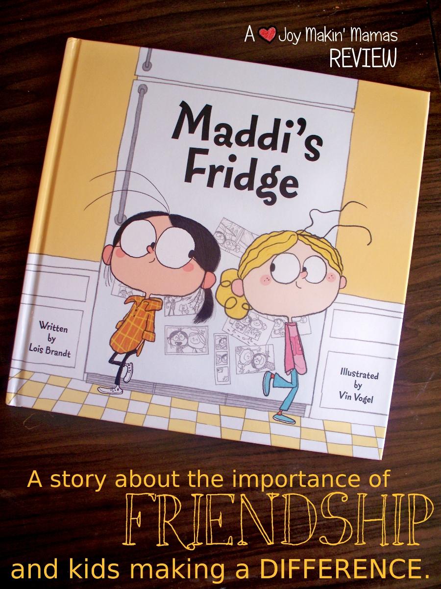 Maddi's Fridge by Lois Brandt Vin Vogel Review by Joy Makin' Mamas