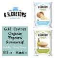 GH Cretors Organic Popcorn Giveaway Feb 19-March 5