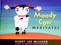 Moody Cow Meditates Review Cover