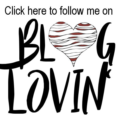 Click Here to follow me on BlogLovin'